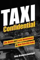 Taxi Confidential: Life, Death and 3...