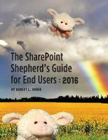 The Sharepoint Shepherd's Guide for...