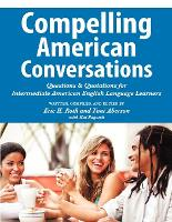 Compelling American Conversations:...