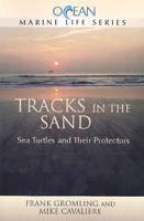 Tracks in the Sand: Sea Turtles &...