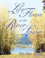 Life Flows on the River of Love