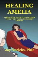 Healing Amelia: How Parts and Memory...