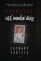 Playing Saint - All Souls' Day
