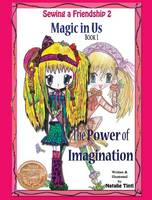Magic in Us. The Power of Imagination.