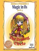 Magic in Us. The Healing Circle