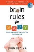 Brain Rules for Baby (Updated and...