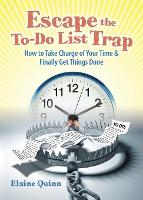 Escape the To-Do List Trap: How to...