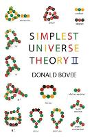 Simplest Universe Theory II
