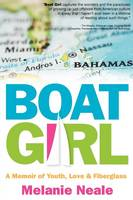 Boat Girl: A Memoir of Youth, Love, &...