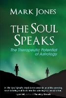 The Soul Speaks: The Therapeutic...
