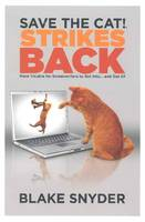 Save the Cat! Strikes Back: More...