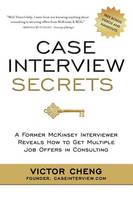 Case Interview Secrets: A Former...