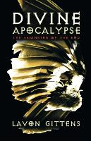 Divine Apocalypse: The Beginning of...