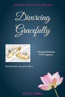 Divorcing Gracefully: Through...