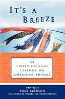 It's a Breeze: 42 Lively English...
