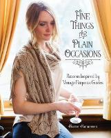 Fine Things for Plain Occasions:...
