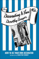Decorating is Fun!: How to be Your ...