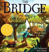 The Bridge of the Golden Wood: A...
