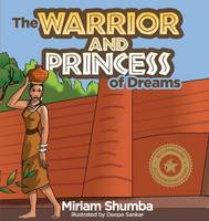 The Warrior and Princess of Dreams: A...
