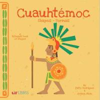 Cuauhtemoc: Shapes/Formas
