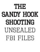 The Sandy Hook Shooting: The FBI...