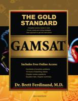 The Gold Standard GAMSAT [With Access...