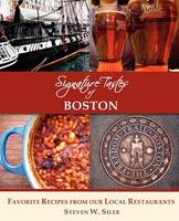 Signature Tastes of Boston