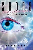 Sedna Consciousness: The Soul's Path...