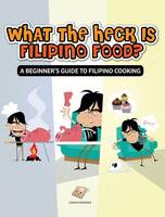 What The Heck Is Filipino Food? A...