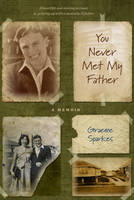 You Never Met My Father