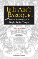 If It Ain't  Baroque: More Music...
