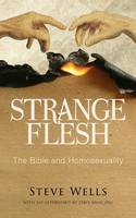Strange Flesh: The Bible and...
