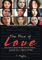 The Price of Love; One woman's ...