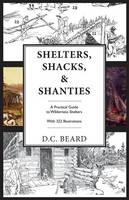 Shelters, Shacks, and Shanties: An...