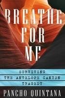 Breathe for Me: Surviving the ...