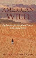 American Wild: Explorations from the...