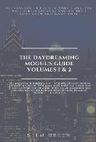 The Daydreaming Mogul's Guide Volume ...