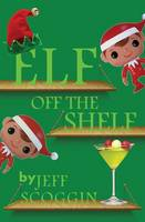 Elf: Off the Shelf