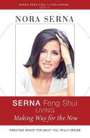 Serna Feng Shui Living: Making Way ...