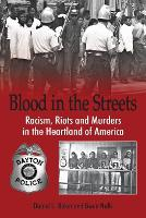 Blood In The Streets - Racism, Riots...