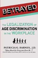 Betrayed: The Legalization of Age...