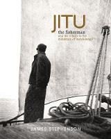 Jitu the Fisherman: And the Return to...