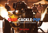 Snap Cackle Pop: Bakersfield: Burning...