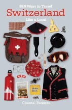 99.9 Ways to Travel Switzerland Like ...