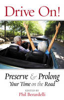 Drive on!: Preserve and Prolong Your...