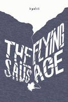 The Flying Sausage: The War of Movement