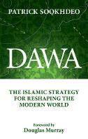 Dawa: The Islamic Strategy for...