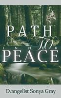 Path to Inner Peace: How to Have a...