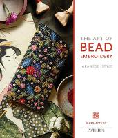 The Art of Bead Embroidery: Japanese...