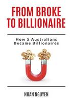 From Broke to Billionaire: How 5...